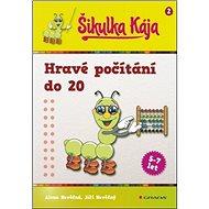 Šikulka Kája Hravé počítání do 20