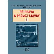 Příprava a provoz stavby I - Kniha