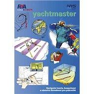 Yachtmaster: Navigační teorie, bezpečnost a námořní dovednost pro pokročilé - Kniha