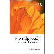 100 odpovědí na životní otázky - Kniha