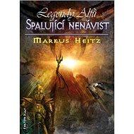Spalující nenávist: Legendy Alfů 2 - Kniha