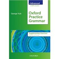 Oxford practice grammar advanced supplementary exercises - Kniha