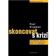 Skoncovat s krizí: Nejnovější kniha nositele Nobelovy ceny za ekonomii - Kniha