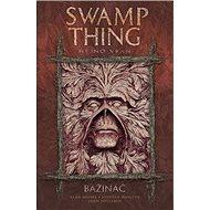 Bažináč Swamp Thing 4: Hejno vran