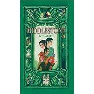 Middlestone kniha třetí - Kniha
