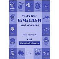 Playing English Hravá angličtina 1 - Kniha
