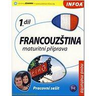 Francouzština maturitní příprava 1.díl: Pracovní sešit B1-B2 - Kniha