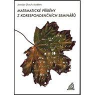 Matematické příběhy z korespondenčních seminářů - Kniha