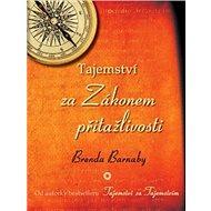 Tajemství za Zákonem přitažlivosti - Kniha