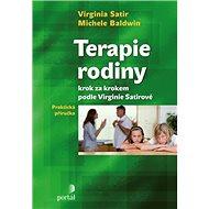 Terapie rodiny: krok za krokem podle Virginie Satirové
