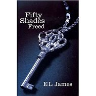 Fifty Shades Freed: 3.díl - Kniha
