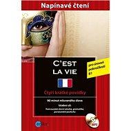 C´est la vie: Napínavé čtení + CD - Kniha