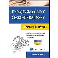 Ukrajinsko-český česko-ukrajinský kapesní slovník: nejen pro turisty - Kniha