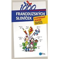1000 francouzských slovíček: ilustrovaný slovník - Kniha