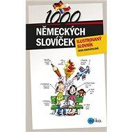 1000 německých slovíček: ilustrovaný slovník - Kniha