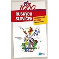 1000 ruských slovíček: ilustrovaný slovník - Kniha