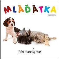 Mláďátka Na venkově - Kniha