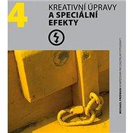 Kreativní úpravy a speciální efekty - Kniha