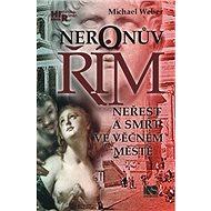 Neronův Řím: Neřest a smrt ve věčném městě - Kniha