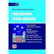 Inkretinová léčba diabetu - Kniha