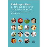 Čeština pro život: 15 moderních konverzačních témat - Kniha
