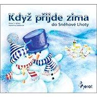 Když přijde zima do Sněhové Lhoty - Kniha