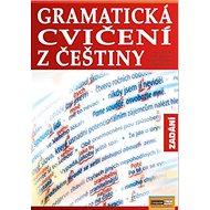Gramatická cvičení z češtiny Zadání - Kniha