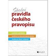 Školní pravidla českého pravopisu - Kniha