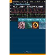 Pocket Atlas of Coronary Physiology: Kapesní atlas koronární fyziologie - Kniha