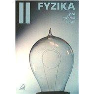 Fyzika II pro střední školy:  +CD - Kniha