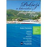 Pobřeží a letoviska jihovýchodní Evropy - Kniha