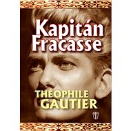 Kapitán Fracasse - Kniha