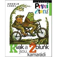 Kvak a Žbluňk jsou kamarádi - Kniha