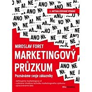 Marketingový průzkum: Poznáváme svoje zákazníky - Kniha