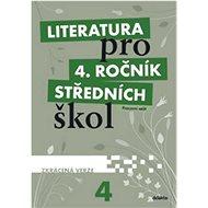 Literatura pro 4. ročník SŠ zkrácená verze: pracovní sešit - Kniha