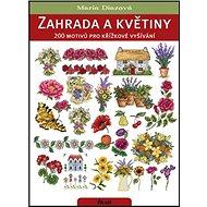 Zahrada a květiny - Kniha