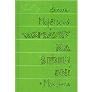 Rozprávky na sedem dní + Makarena - Kniha
