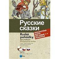 Russkie skazki Ruské pohádky: Dvojjazyčná kniha + CD