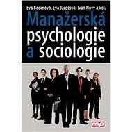 Manažerská psychologie a sociologie - Kniha