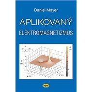 Aplikovaný elektromagnetismus - Kniha