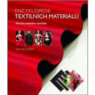 Encyklopedie textilních materiálů: Příručka módního návrháře - Kniha