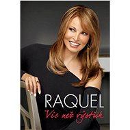 Raquel Víc než výstřih - Kniha