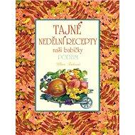 Tajné nedělní recepty naší babičky Podzim - Kniha