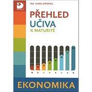 Přehled učiva k maturitě Ekonomika - Kniha