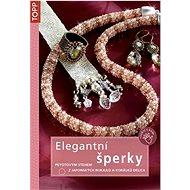 Elegantní šperky: Peyotovým stehem z japonských rokajlů a korálků Delica - Kniha