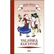 Valašská kuchyně - Kniha