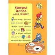 Červená čepička a jiné pohádky: Malované čtení - Kniha