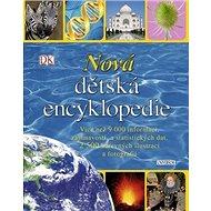 Nová dětská encyklopedie - Kniha