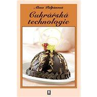 Cukrářská technologie - Kniha