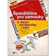 Španělština pro samouky a věčné začátečníky + mp3 - Kniha